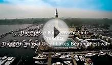 Grosse Pointe Yacht Clubs 27th Annual Great Lake Boating