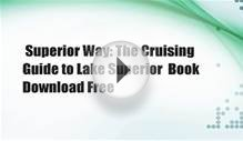Superior Way: The Cruising Guide to Lake Superior Book