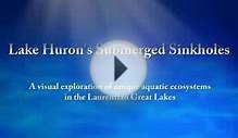 Under The Surface: Anatomy of Lake Huron Sinkholes (Video